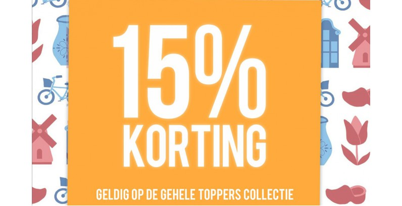 15% TOPPERS KORTING...