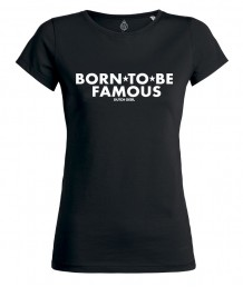 BORN TO BE FAMOUS - DAMES