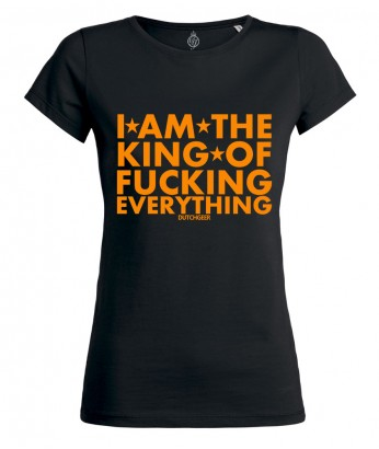 I'M THE KING OF F*CKING EVERYTHING - DAMES